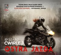 Ostra jazda - Ryszard Ćwirlej - audiobook