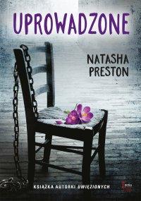 Uprowadzone - Natasha Preston - ebook