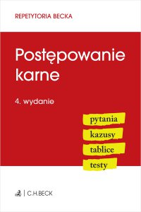 Postępowanie karne. Pytania. Kazusy. Tablice. Testy. Wydanie 4 - Wioletta Żelazowska - ebook
