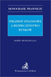 Piramidy finansowe a bezpieczeństwo rynków - Marek Michalski - ebook