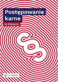 Postępowanie karne w pigułce - Wioletta Żelazowska - ebook
