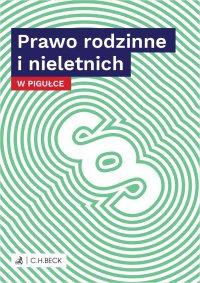 Prawo rodzinne i nieletnich w pigułce - Wioletta Żelazowska - ebook