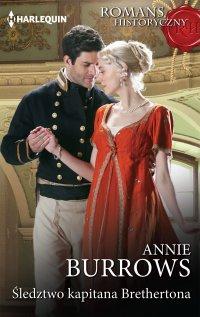 Śledztwo kapitana Brethertona - Annie Burrows - ebook