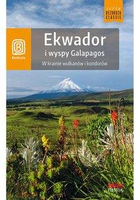 Ekwador i wyspy Galapagos. W krainie wulkanów i kondorów. Wydanie 1 - Piotr Bobołowicz - ebook
