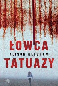 Łowca tatuaży - Alison Belsham - ebook