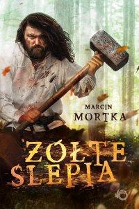 Żółte ślepia - Marcin Mortka - ebook