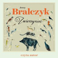 Zwierzyniec - prof. dr hab. Jerzy Bralczyk - audiobook