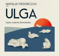 Ulga - Natalia Fiedorczuk - audiobook