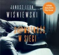 Samotność w sieci - Janusz L. Wiśniewski - audiobook