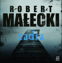 Zadra - Robert Małecki - audiobook