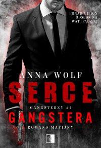 Serce gangstera - Anna Wolf - ebook