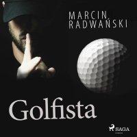 Golfista - Marcin Radwański - audiobook