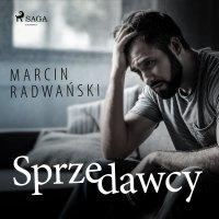 Sprzedawcy - Marcin Radwański - audiobook