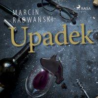 Upadek - Marcin Radwański - audiobook