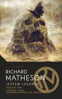 Jestem Legendą i inne utwory - Richard Matheson - ebook