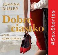 Dobre ciastko - Joanna Dubler - audiobook