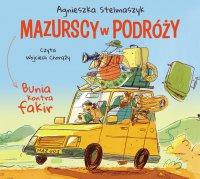 Bunia kontra fakir. Mazurscy w podróży. Tom 1 - Agnieszka Stelmaszyk - audiobook