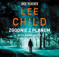 Zgodnie z planem - Lee Child - audiobook