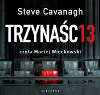 Trzynaście - Steve Cavanagh - audiobook