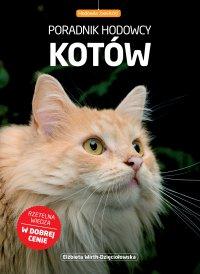 Poradnik hodowcy kotów - Elżbieta Dzięciołowska-Wirth - ebook