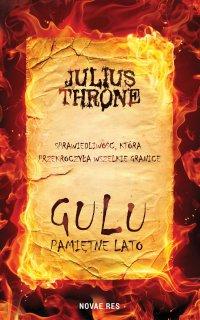 Gulu. Pamiętne lato - Julius Throne - ebook