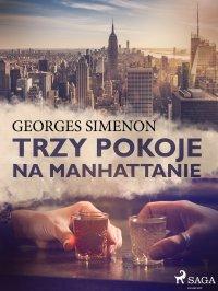 Trzy pokoje na Manhattanie - Georges Simenon - ebook