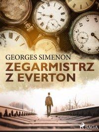 Zegarmistrz z Everton - Georges Simenon - ebook