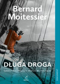 Długa droga - Bernard Moitessier - ebook