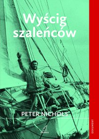 Wyścig szaleńców - Peter Nichols - ebook