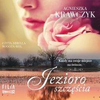 Magiczne miejsce. Tom 4. Jezioro szczęścia - Agnieszka Krawczyk - audiobook