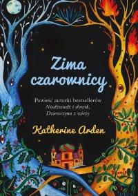 Zima czarownicy - Katherine Arden - ebook