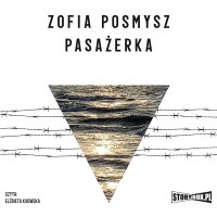 Pasażerka - Zofia Posmysz - audiobook