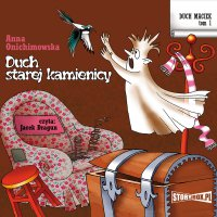 Duch Maciek. Tom 1. Duch starej kamienicy - Anna Onichimowska - audiobook