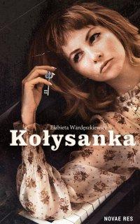Kołysanka - Elżbieta Wardęszkiewicz - ebook