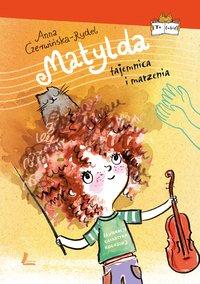 Matylda. Tajemnica i marzenia - Anna Czerwińska-Rydel - ebook