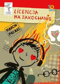 Licencja na zakochanie - Marcin Pałąsz - ebook