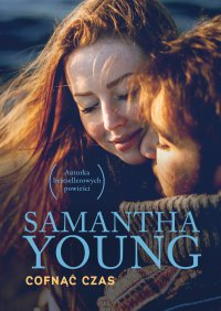 Cofnąć czas - Samantha Young - ebook