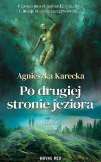 Po drugiej stronie jeziora - Agnieszka Karecka - ebook