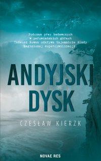 Andyjski dysk - Czesław Kierzk - ebook