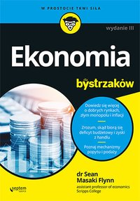 Ekonomia dla bystrzaków. Wydanie III - Sean Masaki Flynn - ebook