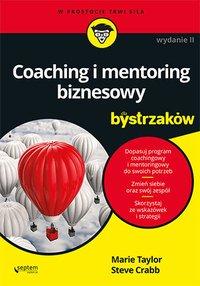 Coaching i mentoring biznesowy dla bystrzaków. Wydanie II - Marie Taylor - ebook