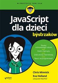 JavaScript dla dzieci dla bystrzaków - Chris Minnick - ebook