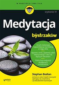 Medytacja dla bystrzaków. Wydanie IV - Stephan Bodian - ebook