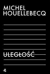 Uległość - Michel Houellebecq - ebook