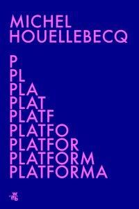 Platforma - Michel Houellebecq - ebook