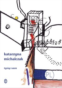 Tysiąc saun - Katarzyna Michalczak - ebook