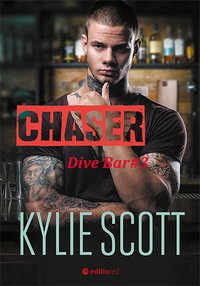 Chaser. Dive Bar - Kylie Scott - ebook