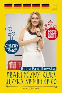 Praktyczny kurs języka niemieckiego - Beata Pawlikowska - ebook