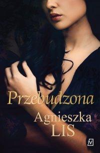 Przebudzona - Agnieszka Lis - ebook