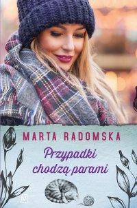 Przypadki chodzą parami - Marta Radomska - ebook